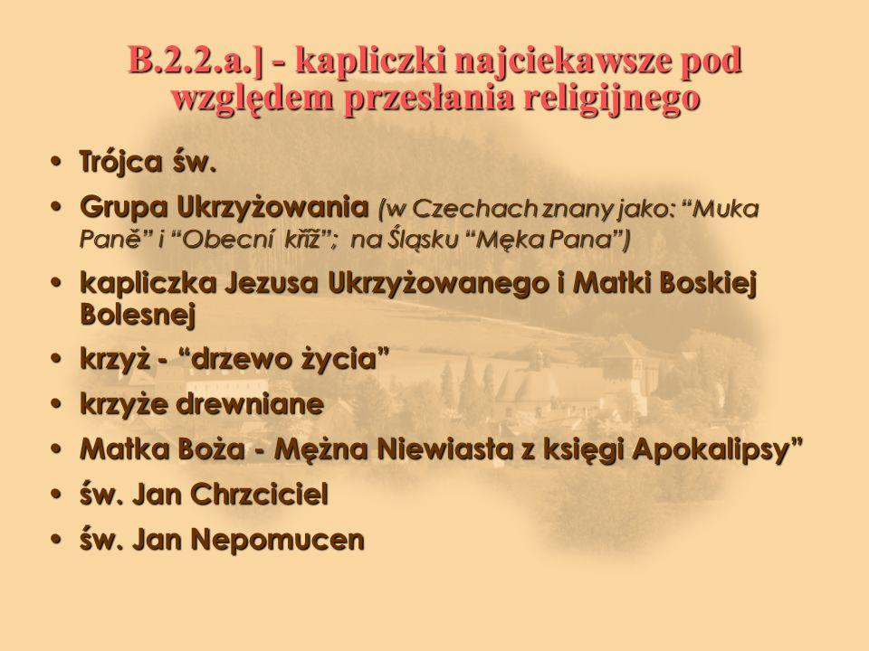 B.2.2.a.] - kapliczki najciekawsze pod względem przesłania religijnego